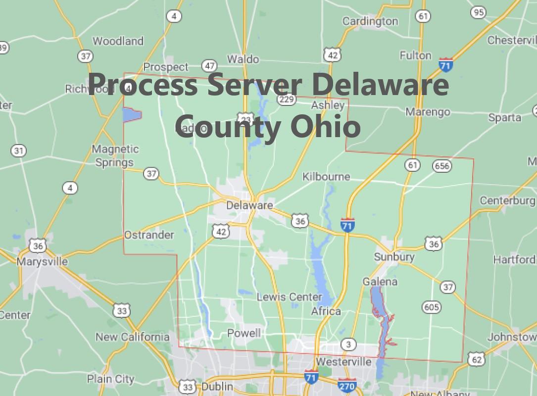 Process Server Delaware County Ohio